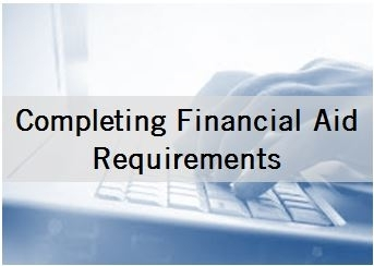Completing Financial Aid Requirements